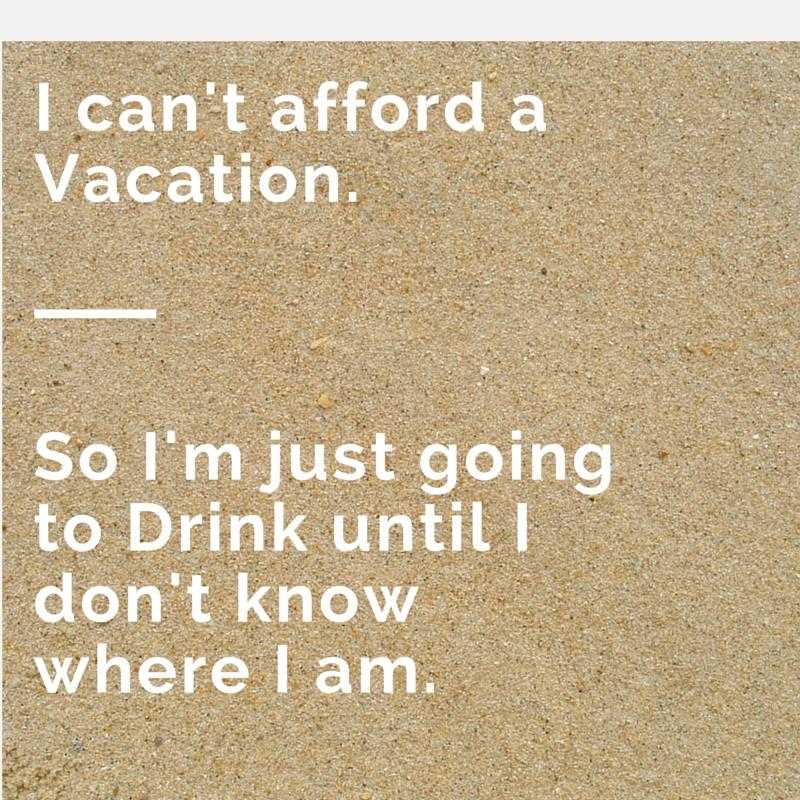 vacation quotes funny - photo #1