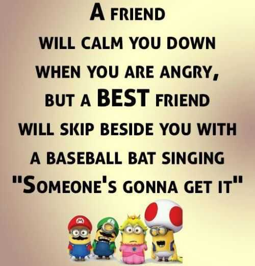 Birthday Quotes For Angry Friend : Minions quotes of the week