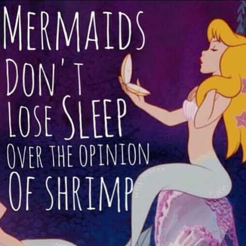 27 Of The Best Motivational Quotes Ever - mermaids don't lose sleep