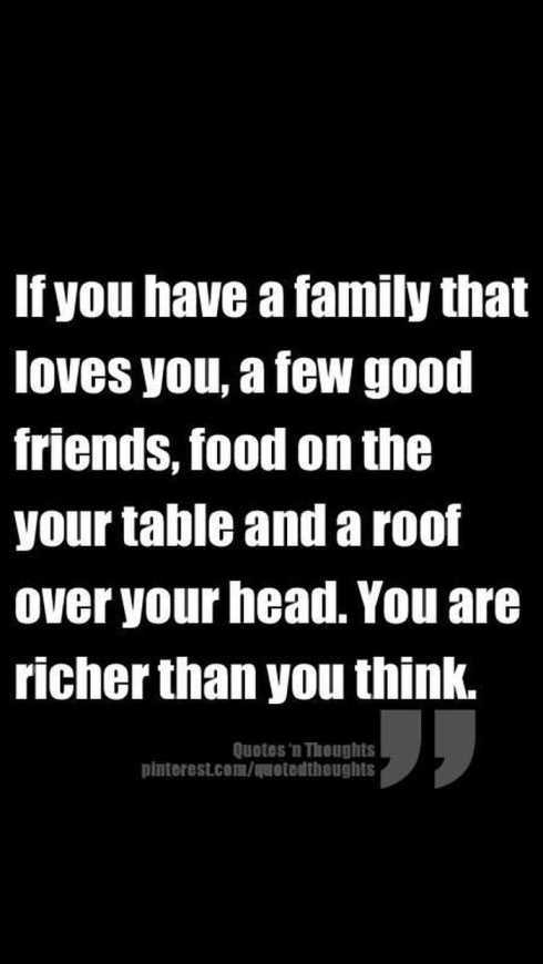 27 Of The Best Motivational Quotes Ever - if you have a family that loves you