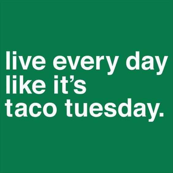 27 Taco Memes for Taco Tuesday or Any Day -