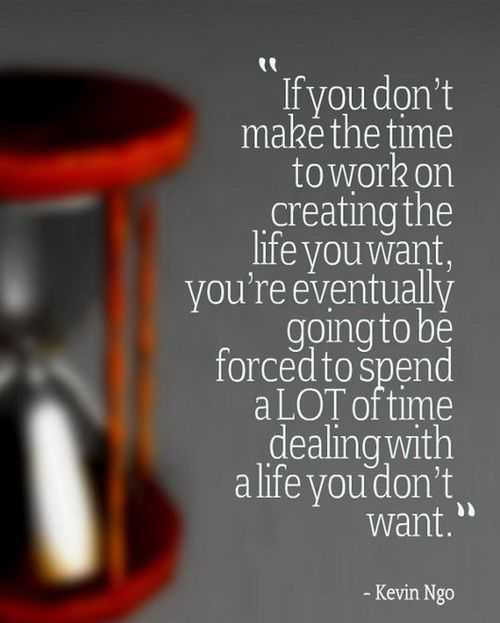 Quote about working towards a life you want