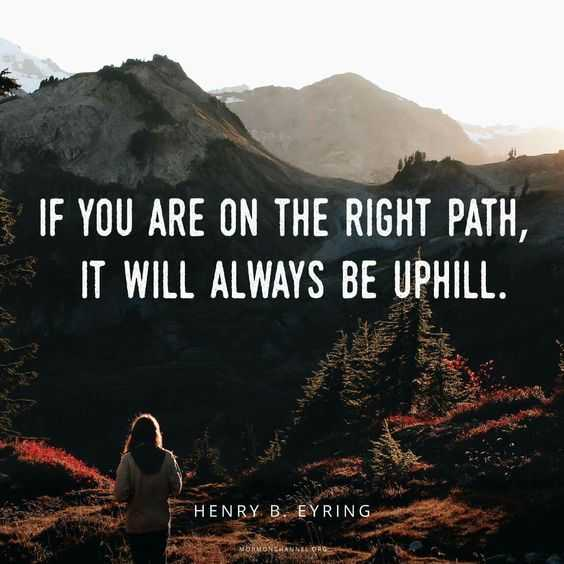 Quote about the right path being hard