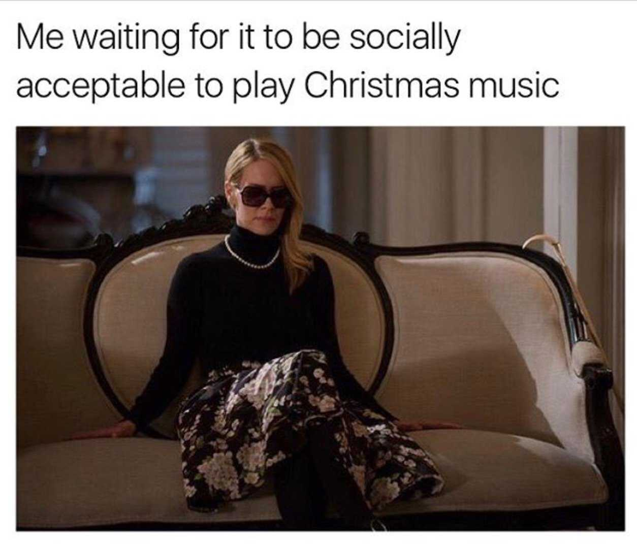 early christmas meme - when is christmas music acceptable