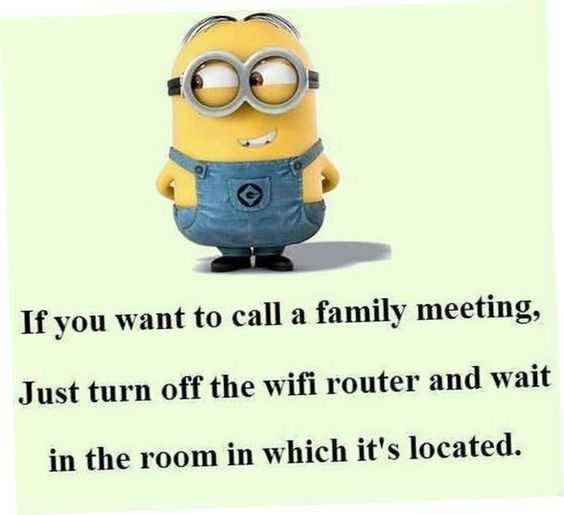 funny Minion quote about how to call a family meeting