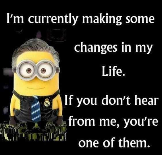 Minion quote about making changes