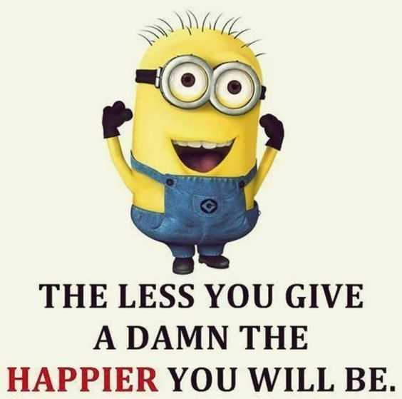 Minions Quote about happiness