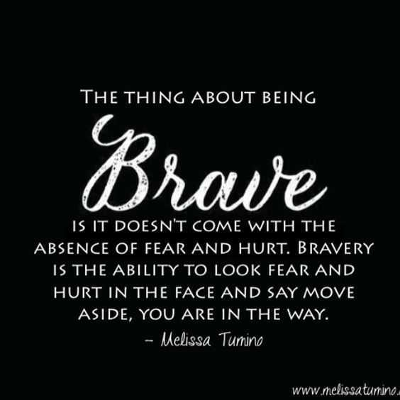 Quotes about bravery