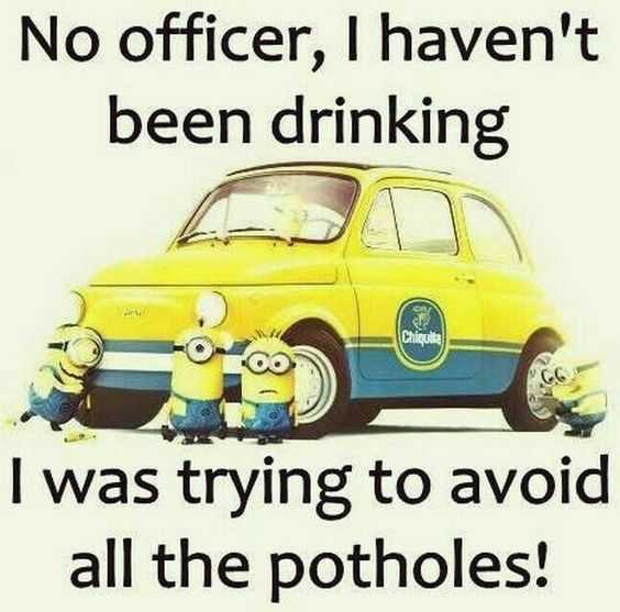 snarky minion quote about drunk driving
