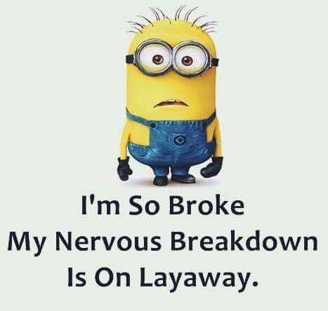 snarky quote about being broke from minions
