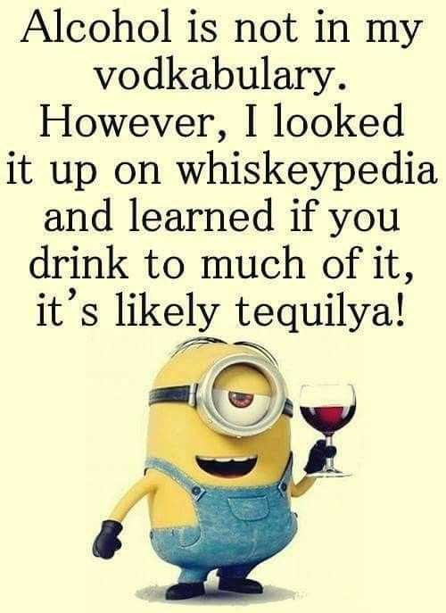 Snarky quote about alcoholics from minions
