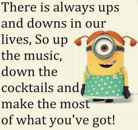 Snarky minions quote about life