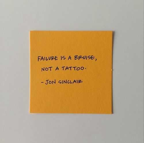 Motivational Quotes - failure is a bruise