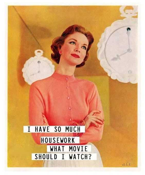 Snappy Funny Memes - movie instead of housework