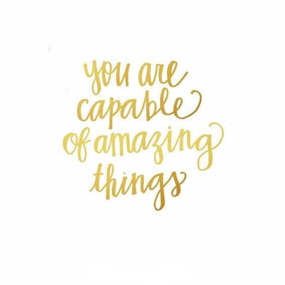 Motivational Quotes - capable of amazing things