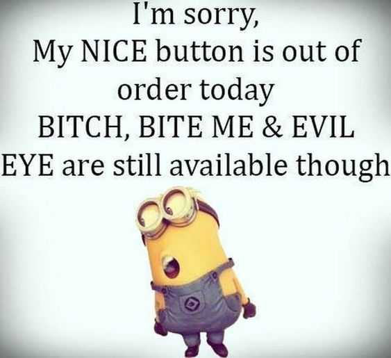 Minion Memes - Nice Button Out Of Order