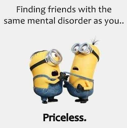 Funny Minion Memes - Shared Mental Disorder