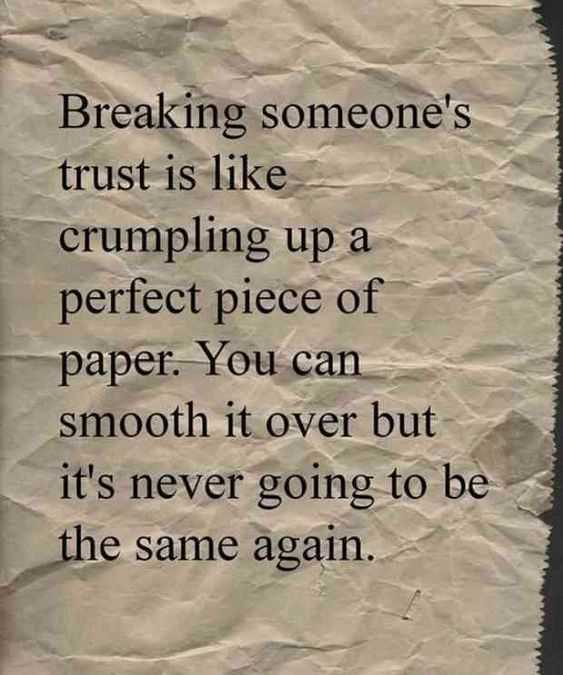incredible quotes - effects of breaking trust