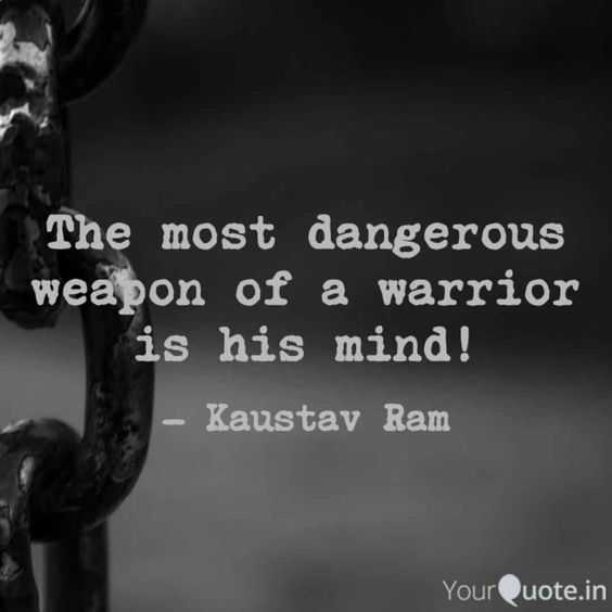 incredible quotes - mind is the most dangerous weapon