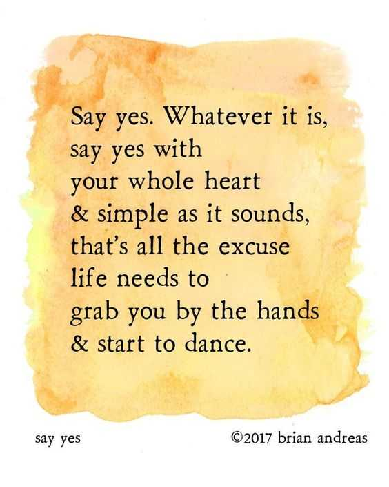 incredible quotes - saying yes