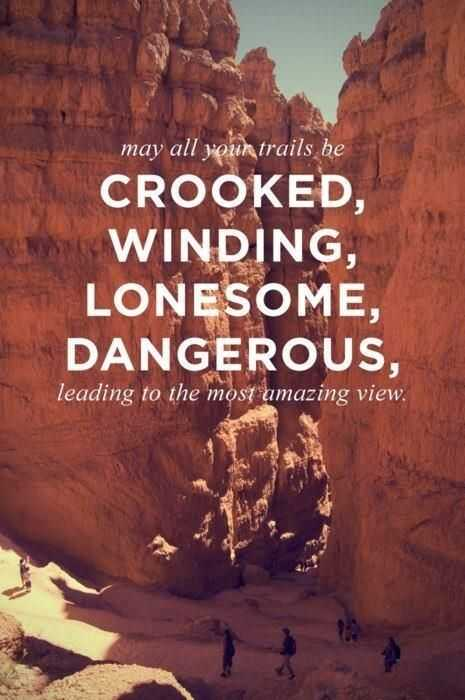 incredible quotes - straight paths through life are boring