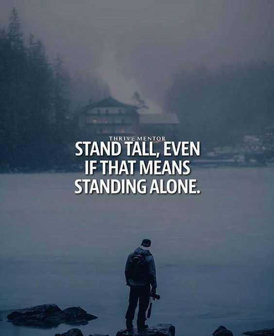 Inspirational quotes about life - stand tall