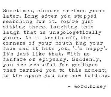 incredible quotes - wise quotes about closure