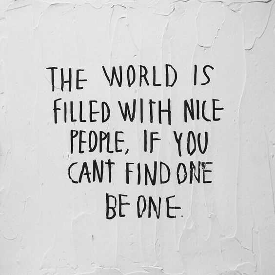 Inspirational Words about life - nice people