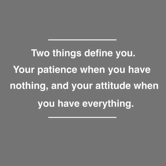 incredible quotes - patience and attitude
