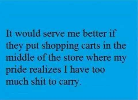 funny quotes about life in general - shopping cart placement