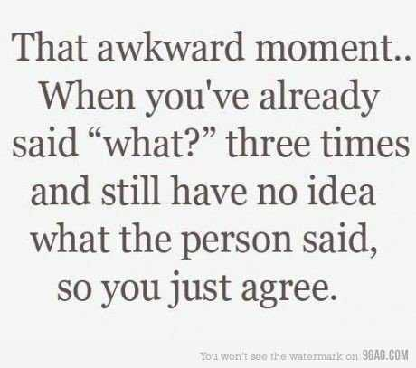 funny quotes about life in general - awkward