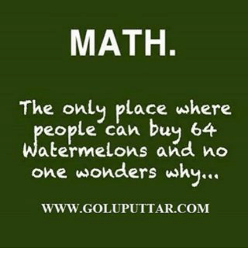 funny quotes about life in general - math problems