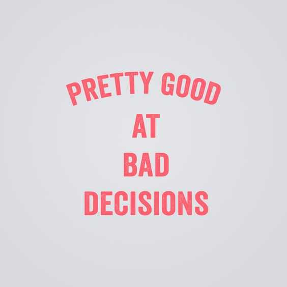 funny life quotes - decisions