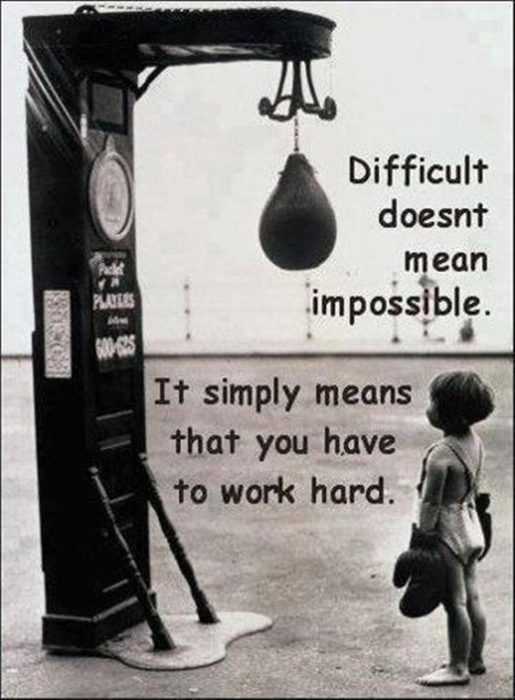 inspirational life quotes - difficult