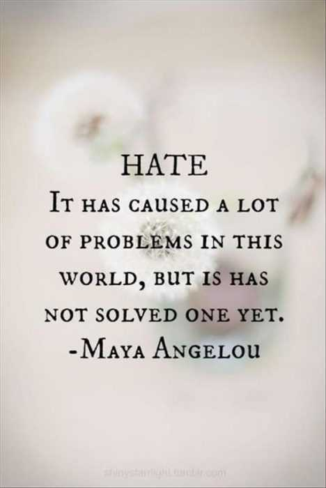 inspirational life quotes - about hate