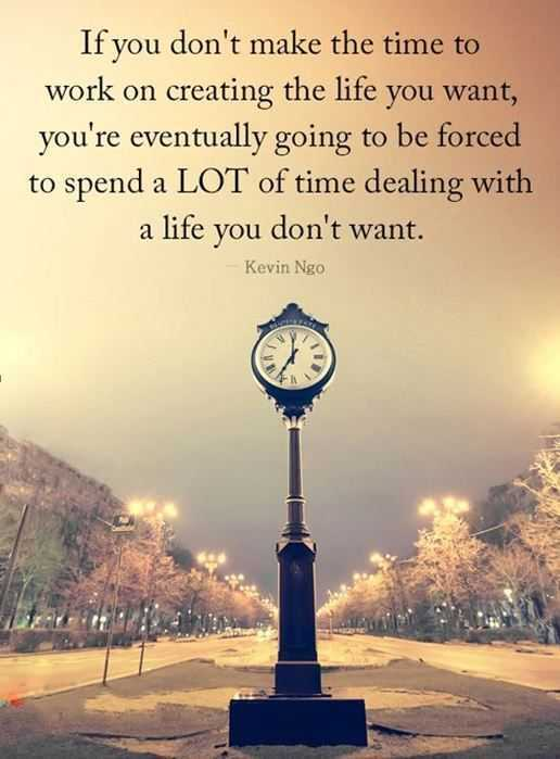 inspirational life quotes - making time