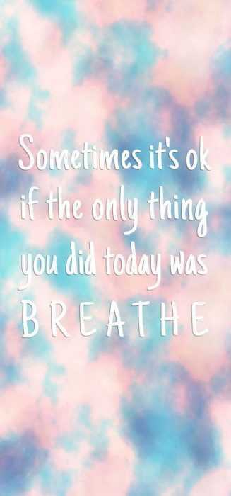 inspirational life quotes - breathe