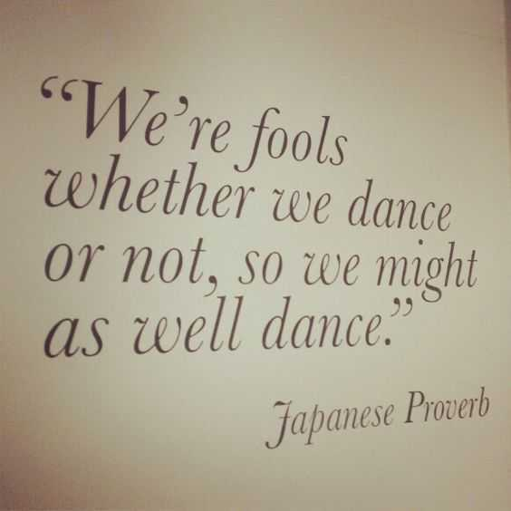 inspirational life quotes - dance