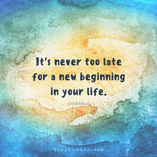inspirational life quotes - new beginning