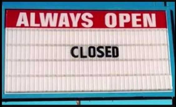 funny signs - always open