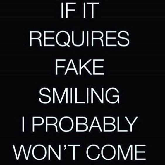 Funny quote about life - fake smiling