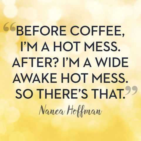 Funny Quotes about Life - coffee