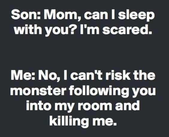 Funny quote about life - monsters at night