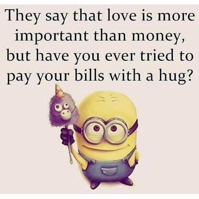 Great minion quotes - money