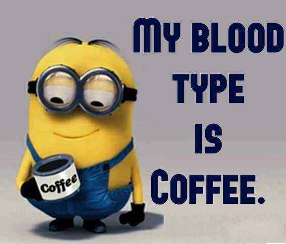 Great Minion Quotes - blood type