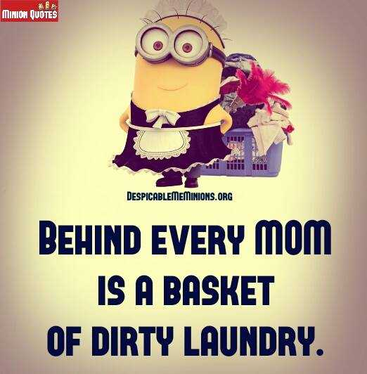 Great Minion Quotes - mom