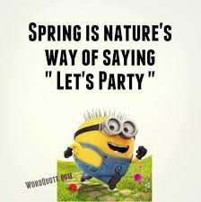 Great Minion Quotes - spring