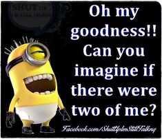 Funny New Minion Quotes