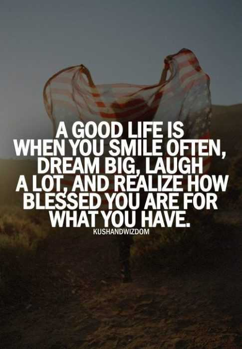great inspirational quotes about life - good life