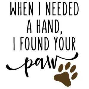 Animal Lover Quotes - Paw